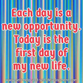 Self-talk for treating each new day as a new opportunity.