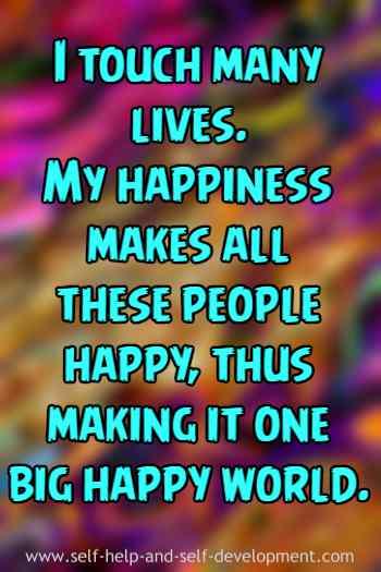 Self talk for making it a big happy world.