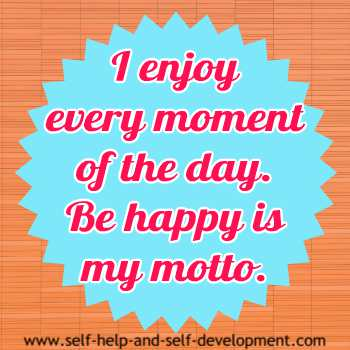 Self-talk for enjoying every moment of the day.