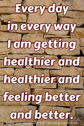Self-talk for getting healthier and feeling better on a daily basis.
