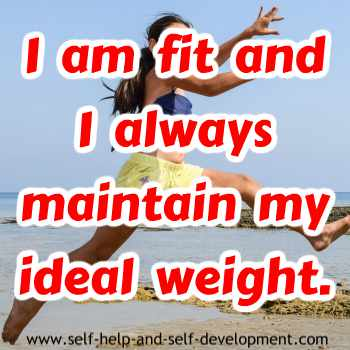 Self-talk for being fit and for maintaining ideal weight.