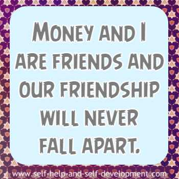 Self talk for being friendly with money forever.