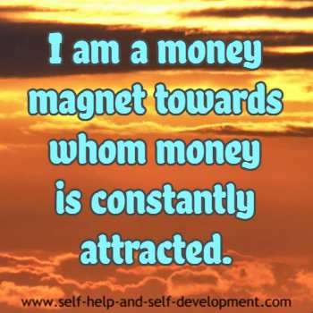 Self talk for being a money magnet that constantly attracts money.