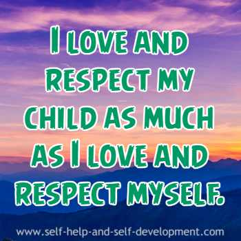 Self talk for loving and respecting your children.