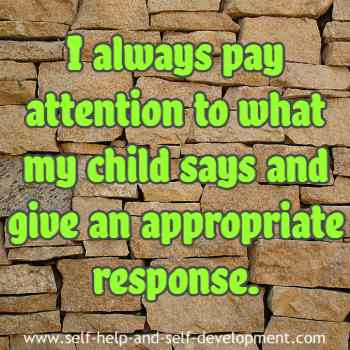 Self talk for paying attention to your children and responding to them.