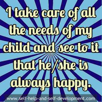 Self talk for caring the child and keeping it happy.