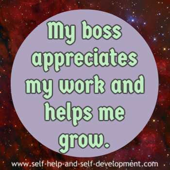 Self talk for working in such a way that the boss appreciates and helps you grow.