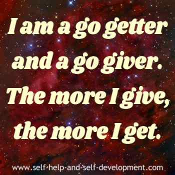 Self talk for being a go getter and a go giver.
