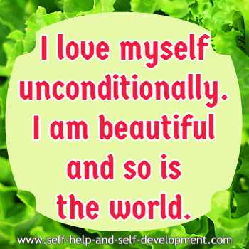 Self talk for loving oneself unconditionally and viewing the world as beautiful.