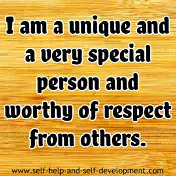 Self talk for being a unique and a special person, worthy of respect from others.