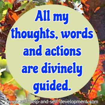 Self talk for divine guidance in thoughts, words and actions.