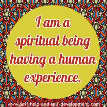 Self-talk for being a spiritual being having a human experience.