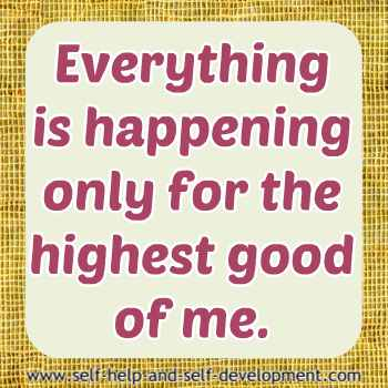 Self-talk for everything happening for my highest good.