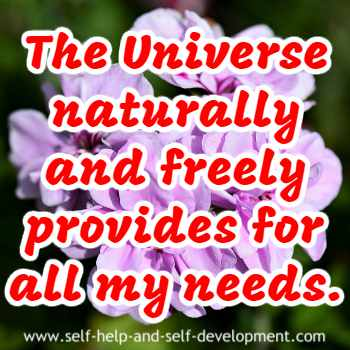 Self-talk for the universe providing for all my needs.