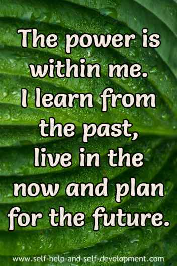 Self talk for learning from the past, living in the present and planning for the future.