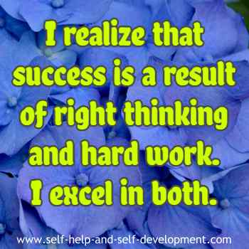 Self talk for right thinking and hard work resulting in success.
