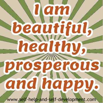 Self talk for beauty, health, prosperity and happiness.
