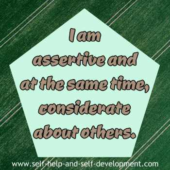 Self talk for being assertive as well as considerate about others.