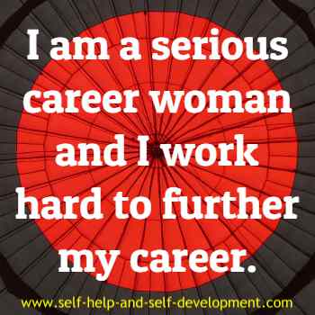 Self-talk for being a serious, hard-working career woman.