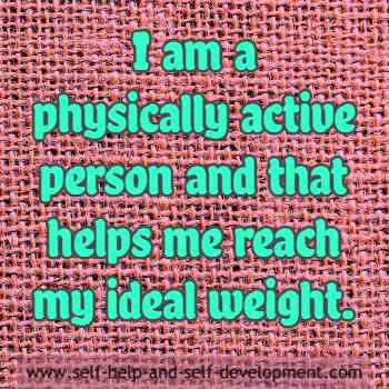 Self talk for being physically active to reach ideal weight.