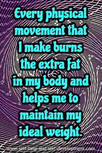 Self talk for physical movements to burn excess fat in body.